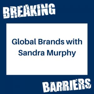 Global Brands with Sandra Murphy