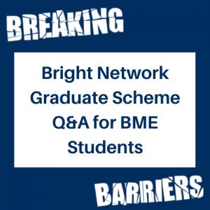 Bright Network Graduate Scheme Q&A for BME Students