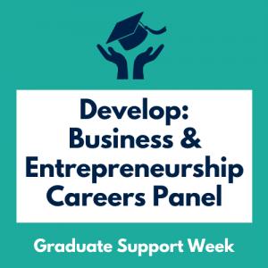 Develop: Business & Entrepreneurship Careers Panel