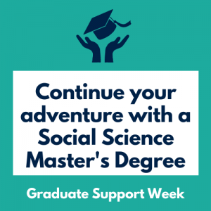 Continue Your Adventure with a Social Science Master's Degree