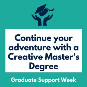 Continue Your Adventure with A Creative Master's Degree