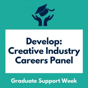 Develop: Creative Industry Careers Panel