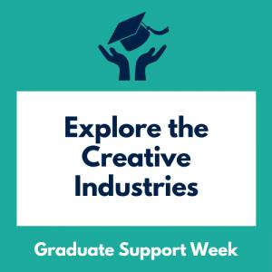 Explore the Creative Industries