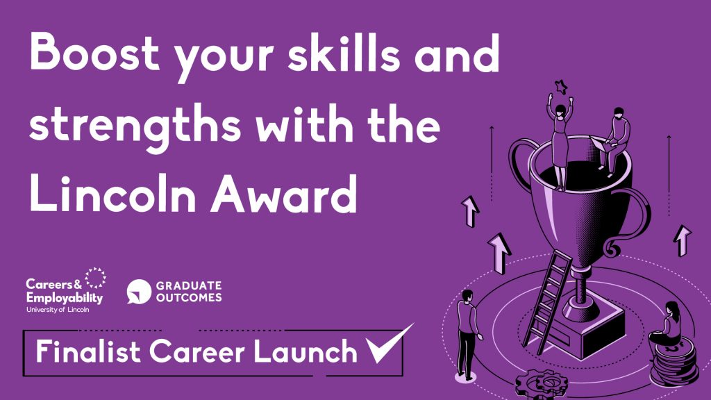 Boost your skills and strengths with the Lincoln Award