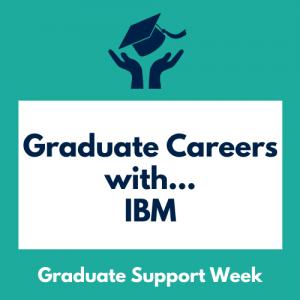 Graduate Careers with IBM