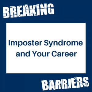 Imposter Syndrome and Your Career