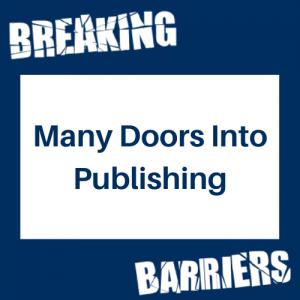 Many Doors Into Publishing