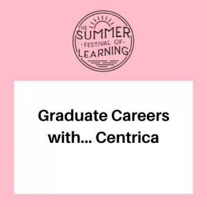 Graduate Careers with Centrica