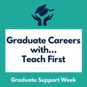 Graduate Careers with Teach First