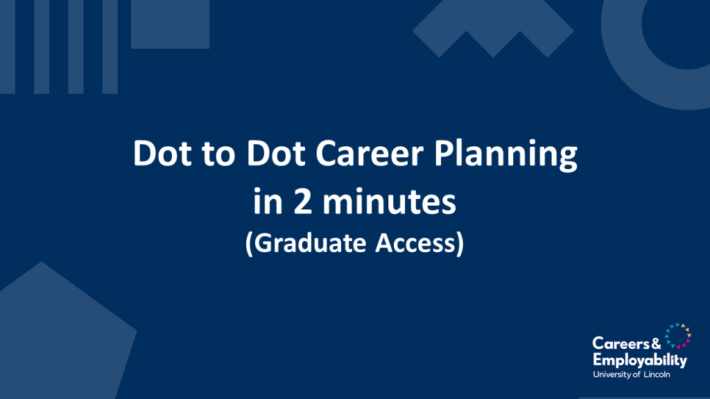 Title stating Dot to Dot Career Planning in 2 minutes