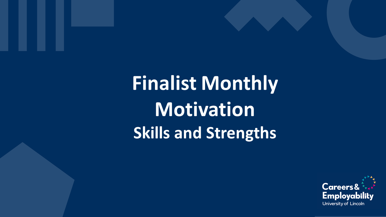 Finalist Monthly Motivation Skills and Strengths